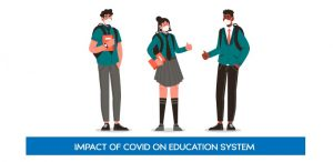 Impact of Covid on Education System