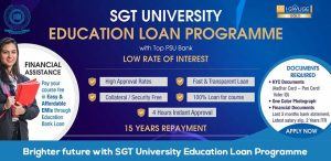Let Your Child Grow, Not Your Worries: SGT University Education Loan Programme is Here!
