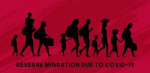 Reverse Migration due to COVID-19