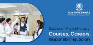 Scope of Physiotherapy: Courses, Careers, Responsibilities, Salary