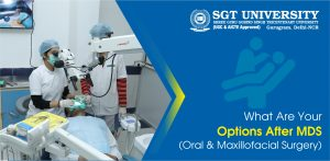 What Are Your Options After MDS (Oral & Maxillofacial Surgery)