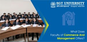 What Does Faculty of Commerce And Management Offers?